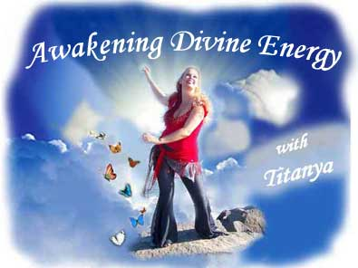 Awakening Divine Energy with Titanya
